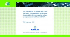 MATELEC 2012- INTERNATIONAL EXHIBITION Of ELECTRICAL AND ELECTRONIC EQUIPMENT