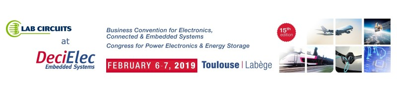 LAB CIRCUITS in 15th edition of the DeciElec Embedded Systems 2019 Congress in Toulouse
